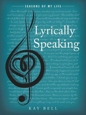 Lyrically Speaking: Seasons of My Life (Paperback)