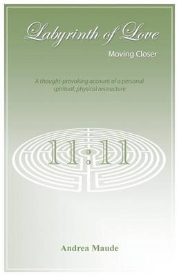 Labyrinth of Love: Moving Closer (Paperback)