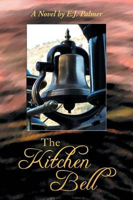 The Kitchen Bell (Paperback)