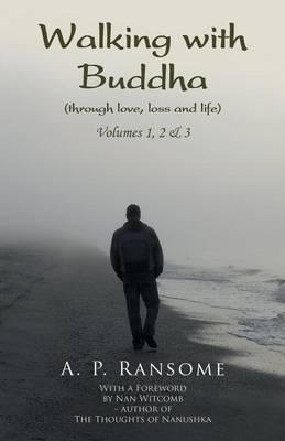 Walking with Buddha: Volumes 1, 2 & 3 (Paperback)