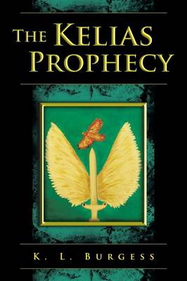 The Kelias Prophecy (Paperback)