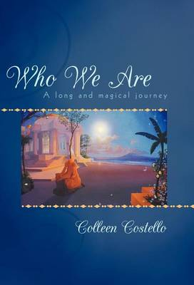Who We Are: A Long and Magical Journey (Hardback)