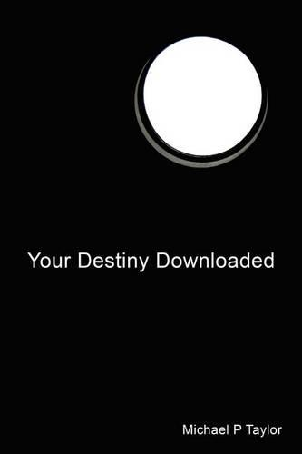 Your Destiny Downloaded (Paperback)