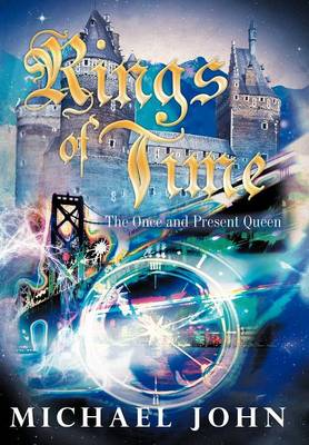 Rings of Time: The Once and Present Queen (Hardback)