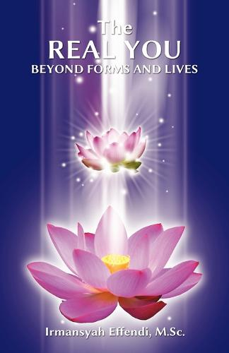 The Real You: Beyond Forms and Lives (Paperback)