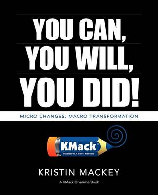 You Can, You Will, You Did!: Frequency Matters (TM) - Book One (Paperback)