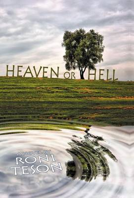 Heaven or Hell (Hardback)