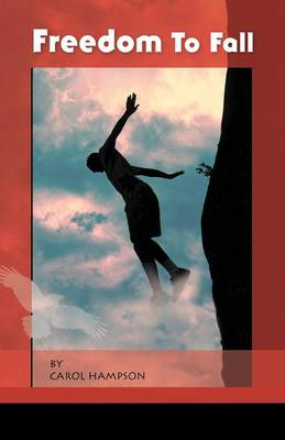 Freedom to Fall (Paperback)