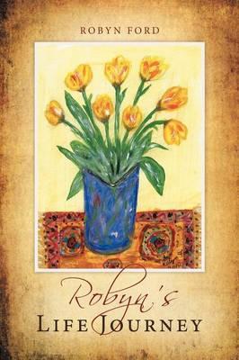 Robyn's Life Journey (Paperback)