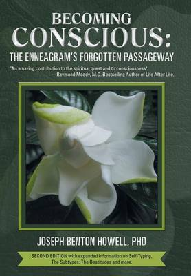Becoming Conscious: The Enneagram's Forgotten Passageway (Hardback)