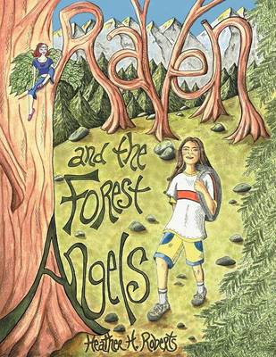 Raven and the Forest Angels (Paperback)