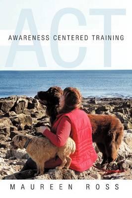 Awareness Centered Training - ACT (Paperback)