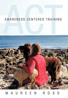 Awareness Centered Training - ACT (Hardback)