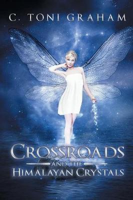Crossroads and the Himalayan Crystals (Paperback)