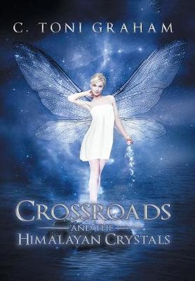 Crossroads and the Himalayan Crystals (Hardback)