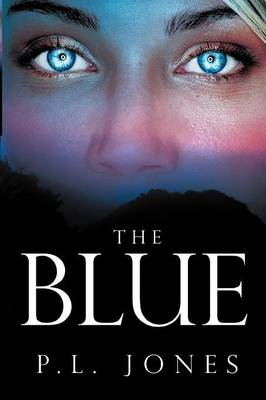 The Blue- (Paperback)