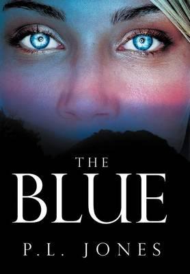 The Blue- (Hardback)