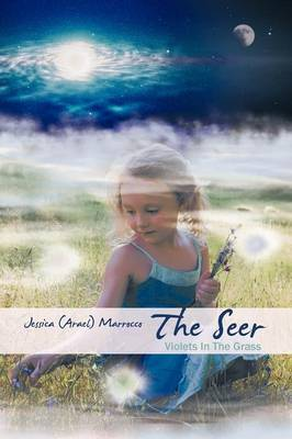 The Seer: Violets in the Grass (Paperback)