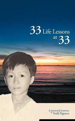 33 Life Lessons at 33: A Personal Journey (Paperback)