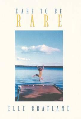 Dare to Be Rare (Hardback)