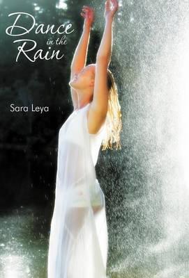 Dance in the Rain (Hardback)