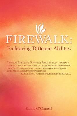 Firewalk: Embracing Different Abilities (Paperback)