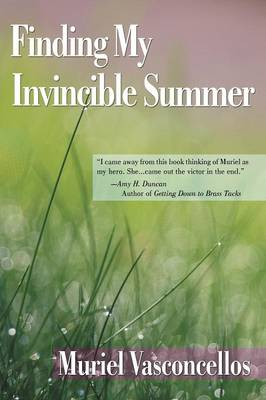 Finding My Invincible Summer (Paperback)