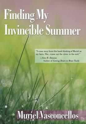 Finding My Invincible Summer (Hardback)