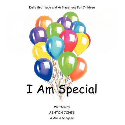 I Am Special: Daily Gratitude and Affirmations for Children (Paperback)