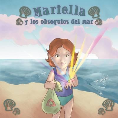 Mariella y Los Obsequios del Mar (Paperback)