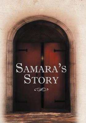 Samara's Story (Hardback)