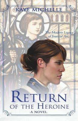Return of the Heroine (Paperback)