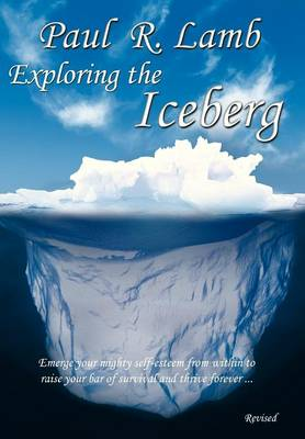 Exploring the Iceberg (Hardback)