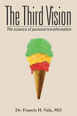 The Third Vision: The Science of Personal Transformation (Paperback)