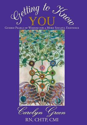 Getting to Know You: Guided Pearls of Wisdom for a More Soulful Existence (Hardback)