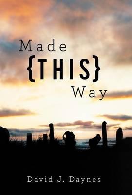Made This Way (Hardback)