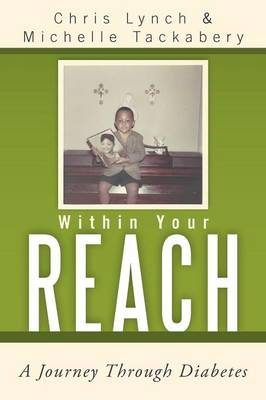 Within Your Reach: A Journey Through Diabetes (Paperback)
