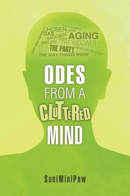 Odes from a Cluttered Mind (Paperback)