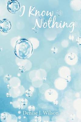 I Know Nothing (Paperback)