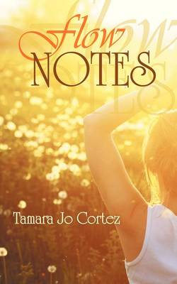 Flow Notes: A Collection (Paperback)