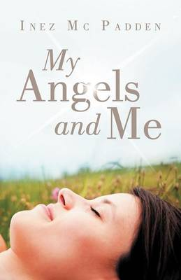 My Angels and Me (Paperback)