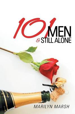 101 Men and Still Alone (Paperback)