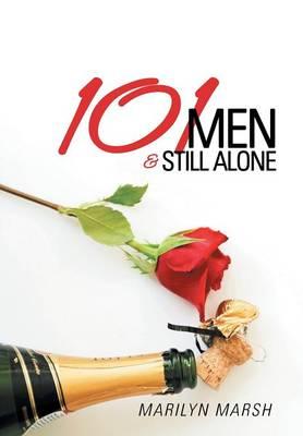 101 Men and Still Alone (Hardback)