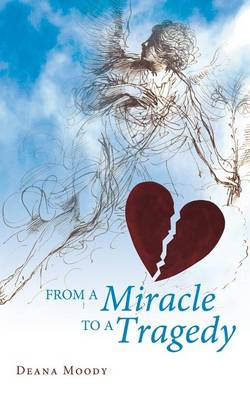 From a Miracle to a Tragedy (Paperback)