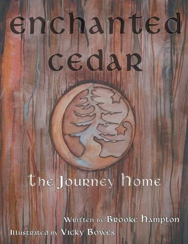 Enchanted Cedar: The Journey Home (Paperback)