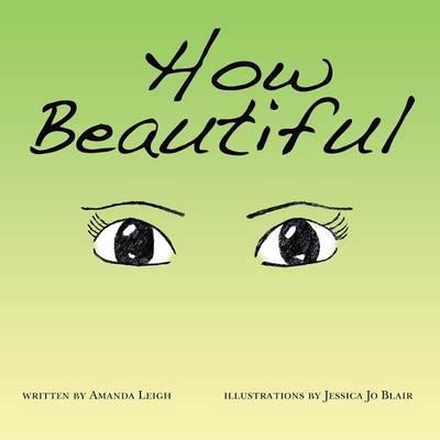 How Beautiful (Paperback)
