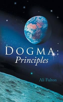 Dogma; Principles (Paperback)