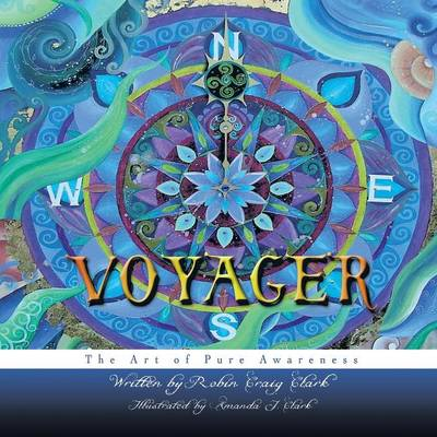 Voyager: The Art of Pure Awareness (Paperback)