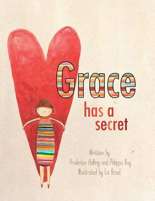 Grace Has a Secret (Paperback)