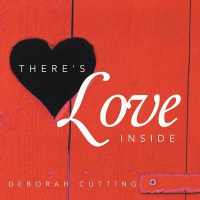 There's Love Inside (Paperback)